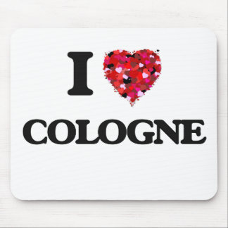 I love Cologne Mouse Pad