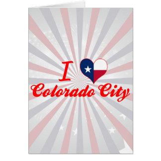 I Love Colorado City, Texas Greeting Card