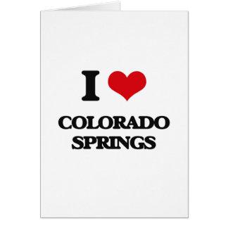 I love Colorado Springs Greeting Card