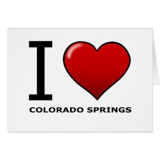 I LOVE COLORADO SPRINGS,CO - COLORADO GREETING CARD