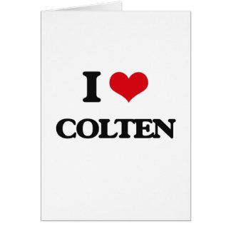 I Love Colten Greeting Card