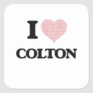 I Love Colton (Heart Made from Love words) Square Sticker