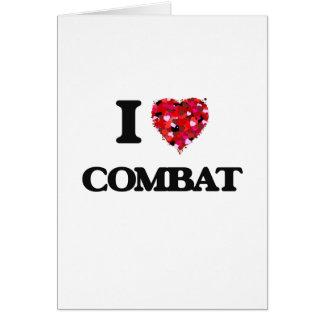 I love Combat Greeting Card