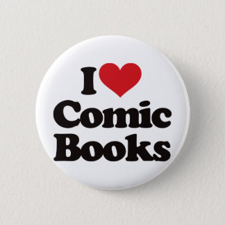 I Love Comic Books 6 Cm Round Badge