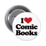 I Love Comic Books Pins