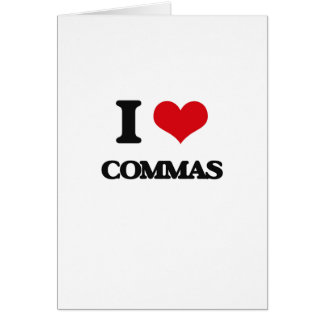 I love Commas Card