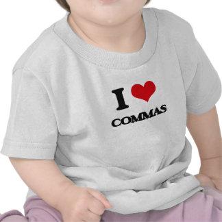 I love Commas Tees