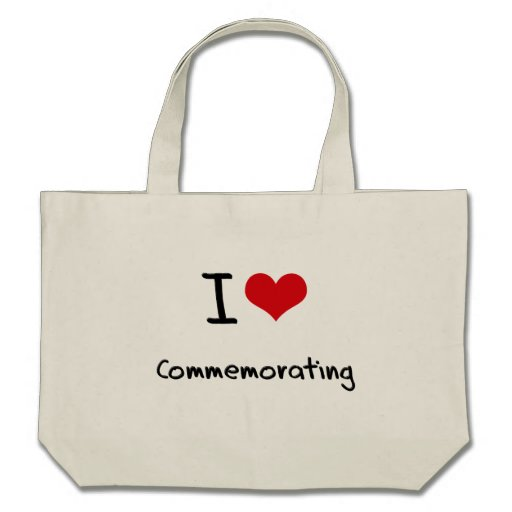 I love Commemorating Tote Bag