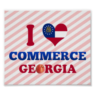 I Love Commerce, Georgia Poster