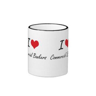 I love Commercial Bankers Ringer Mug