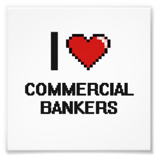 I love Commercial Bankers Photo Print