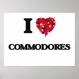 I love Commodores Poster