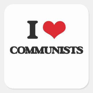I love Communists Square Stickers