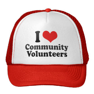I Love Community Volunteers Hat