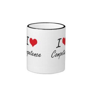 I love Competence Artistic Design Ringer Mug