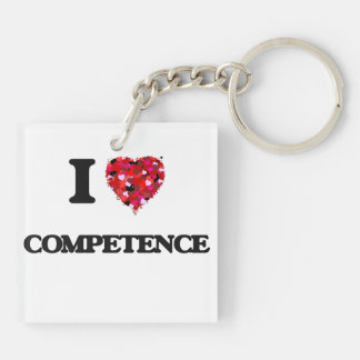 I love Competence Double-Sided Square Acrylic Key Ring