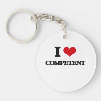 I love Competent Single-Sided Round Acrylic Keychain