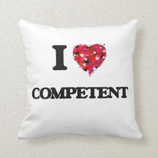 I love Competent Throw Cushion