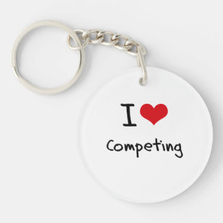 I love Competing Single-Sided Round Acrylic Keychain