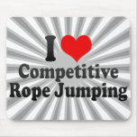 I love Competitive Rope Jumping Mousepads