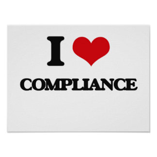 I Love Compliance Poster