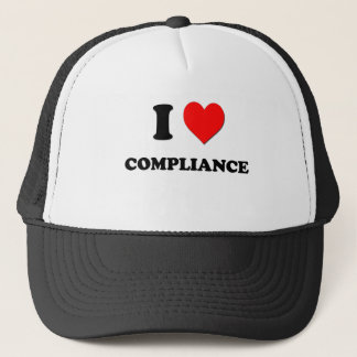 I love Compliance Trucker Hat