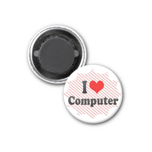 I love Computer 3 Cm Round Magnet