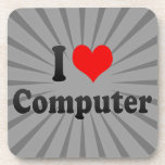 I love Computer Drink Coaster