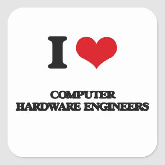 I love Computer Hardware Engineers Sticker