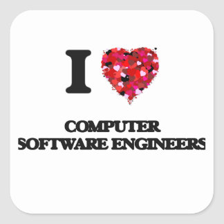 I love Computer Software Engineers Square Sticker
