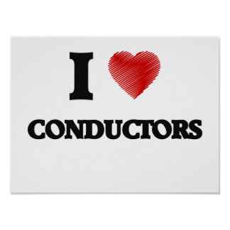 I love Conductors (Heart made from words) Poster