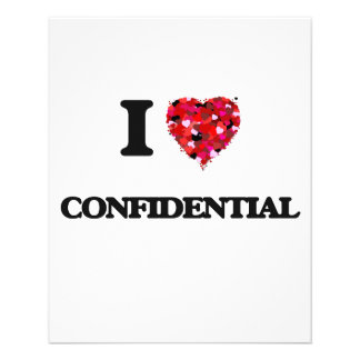 I love Confidential 11.5 Cm X 14 Cm Flyer