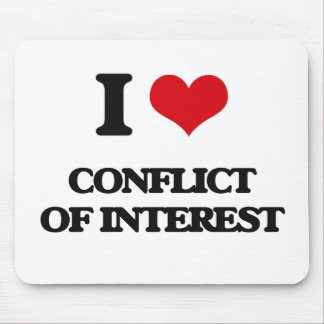 I love Conflict Of Interest Mouse Mat