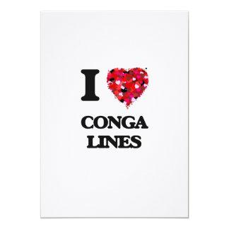 I love Conga Lines 13 Cm X 18 Cm Invitation Card