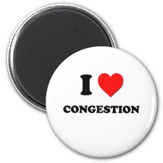I love Congestion 6 Cm Round Magnet