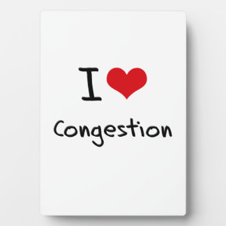 I love Congestion Plaque