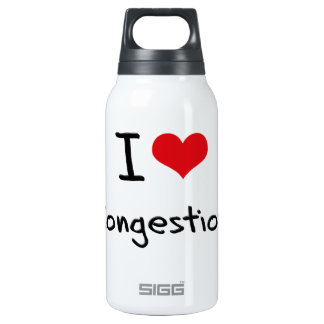 I love Congestion 10 Oz Insulated SIGG Thermos Water Bottle