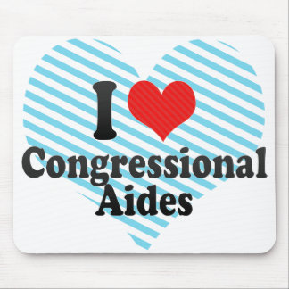 I Love Congressional Aides Mouse Pads