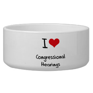 I love Congressional Hearings Dog Water Bowl