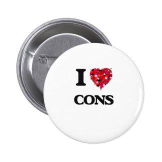 I love Cons 6 Cm Round Badge