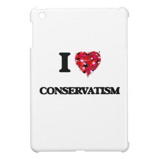 I love Conservatism iPad Mini Covers