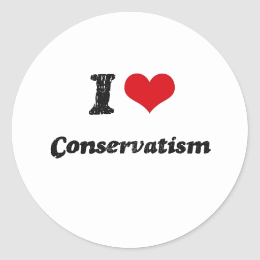 I love Conservatism Stickers