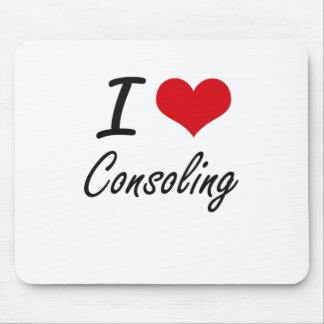 I love Consoling Artistic Design Mouse Pad