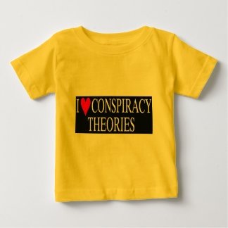 I Love Conspiracy Theories Baby T-Shirt