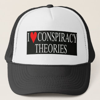 I Love Conspiracy Theories Trucker Hat