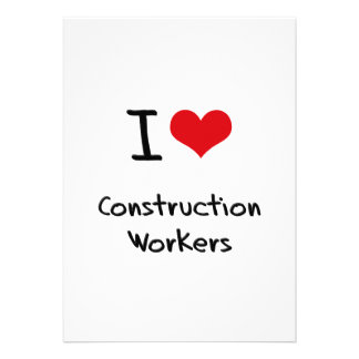 I love Construction Workers Custom Announcements