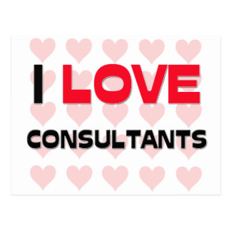 I LOVE CONSULTANTS POST CARD
