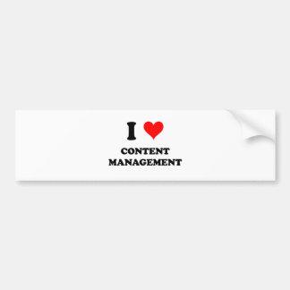 I Love Content Management Bumper Sticker