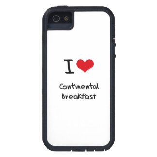 I love Continental Breakfast iPhone 5 Cases
