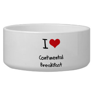 I love Continental Breakfast Dog Water Bowl